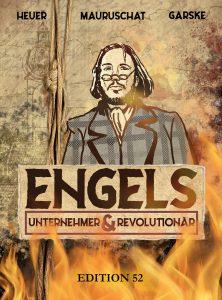 Cover der Graphic Novel Engels Unternehmer und Revolutionär